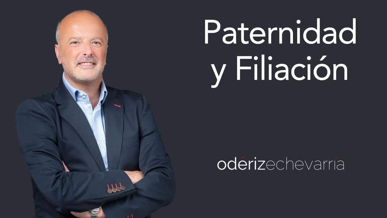 Reclamación de Paternidad y Filiación