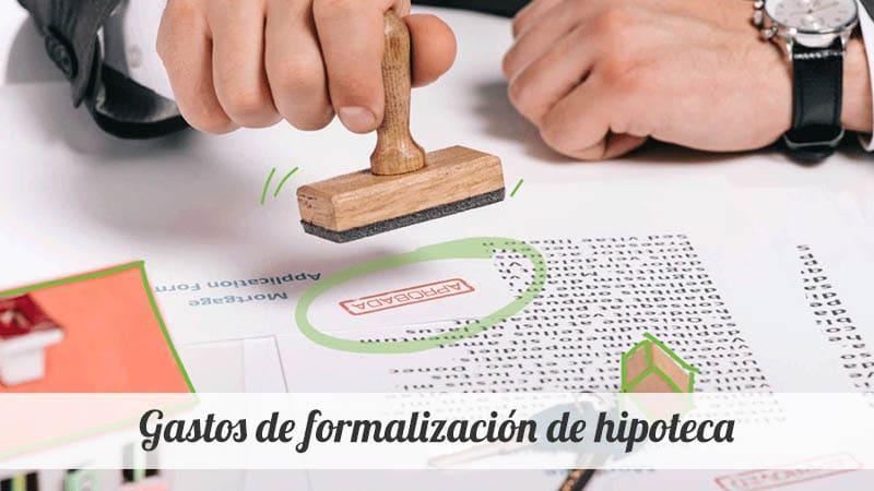 Gastos de formalización de una hipoteca